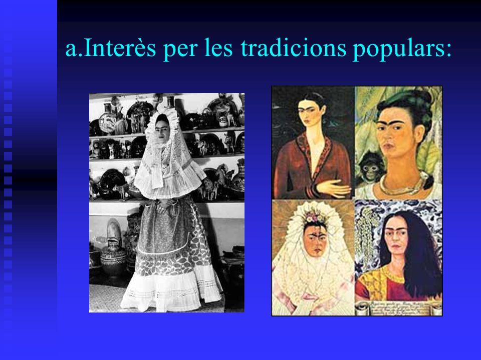 a.Interès per les tradicions populars: