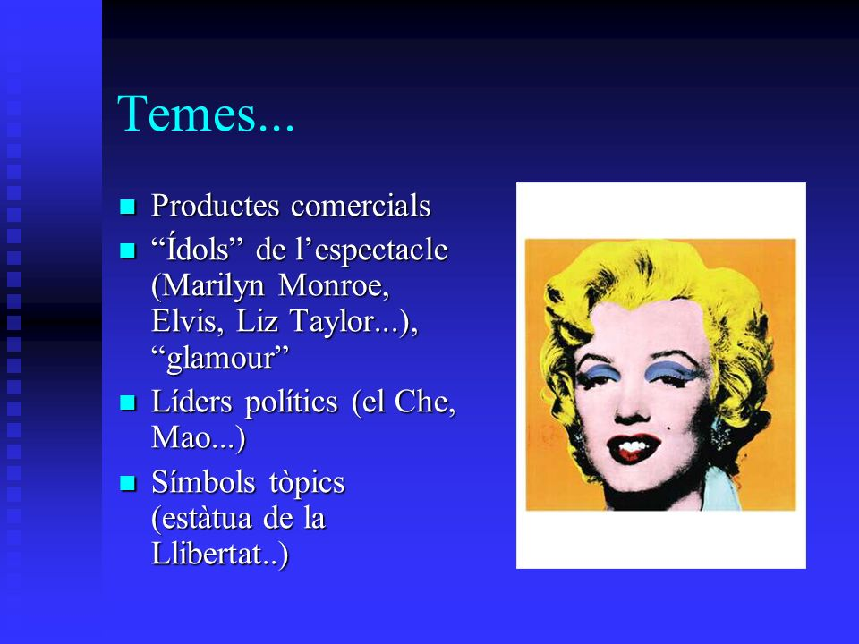 Temes... Productes comercials Productes comercials Ídols de lespectacle (Marilyn Monroe, Elvis, Liz Taylor...), glamour Ídols de lespectacle (Marilyn
