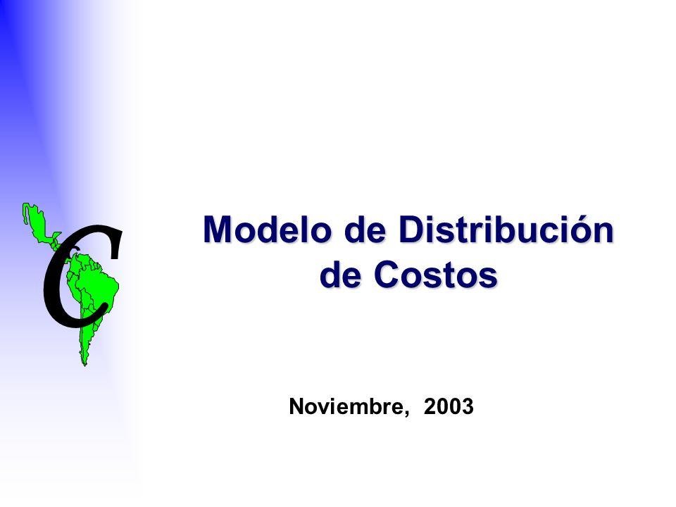 C C Modelo de Distribución de Costos Noviembre, 2003