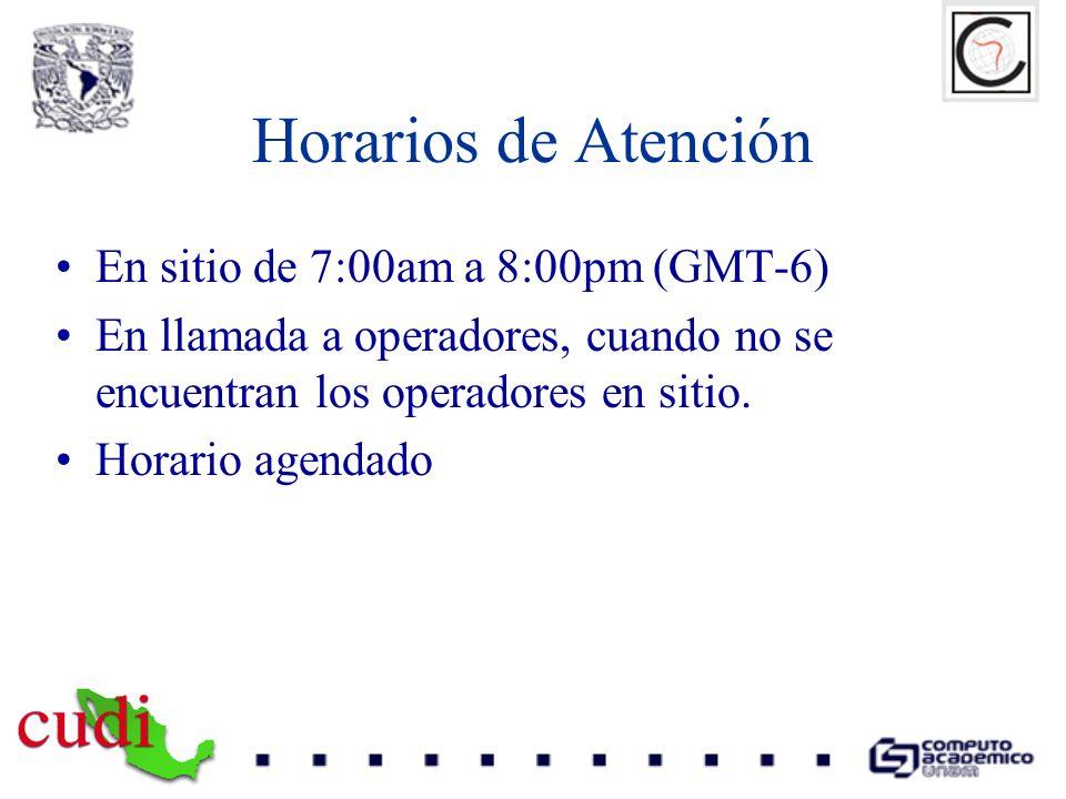 Horarios de Atención En sitio de 7:00am a 8:00pm (GMT-6) En llamada a operadores, cuando no se encuentran los operadores en sitio. Horario agendado