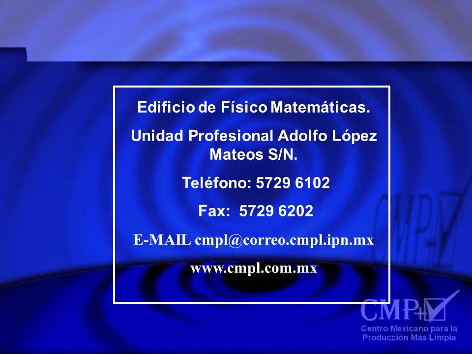 Edificio de Físico Matemáticas. Unidad Profesional Adolfo López Mateos S/N. Teléfono: 5729 6102 Fax: 5729 6202 E-MAIL cmpl@correo.cmpl.ipn.mx www.cmpl