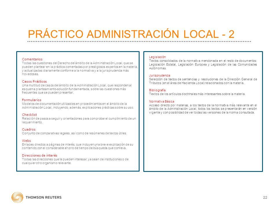 22 PRÁCTICO ADMINISTRACIÓN LOCAL - 2 Comentarios Todas las cuestiones del Derecho del ámbito de la Administración Local, que se pueden plantear en la