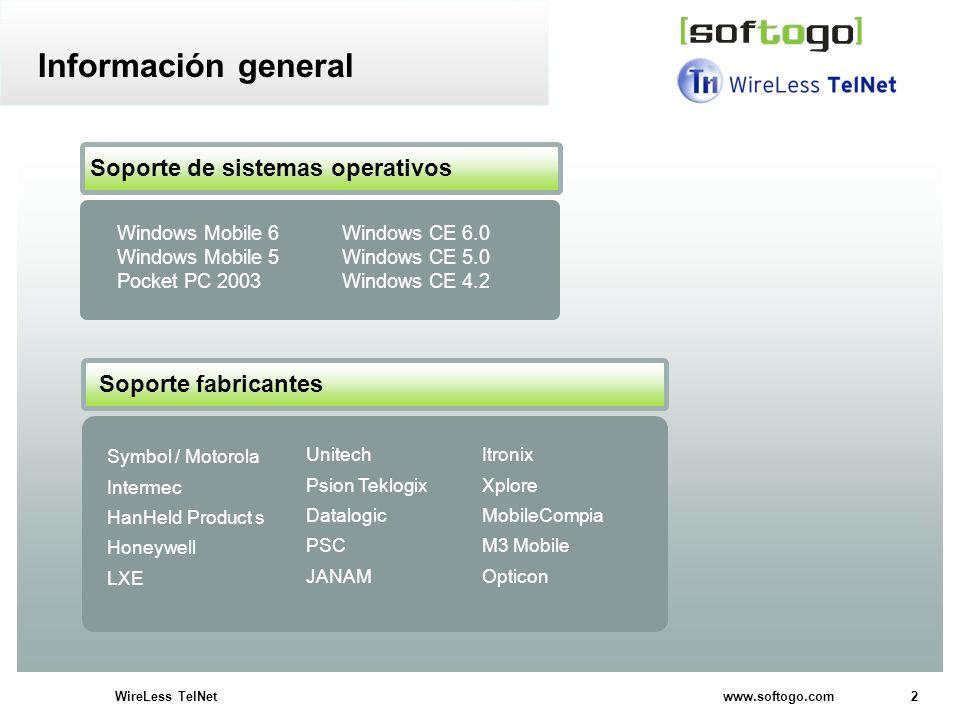 2WireLess TelNet www.softogo.com Información general Soporte de sistemas operativos Windows Mobile 6 Windows CE 6.0 Windows Mobile 5 Windows CE 5.0 Po