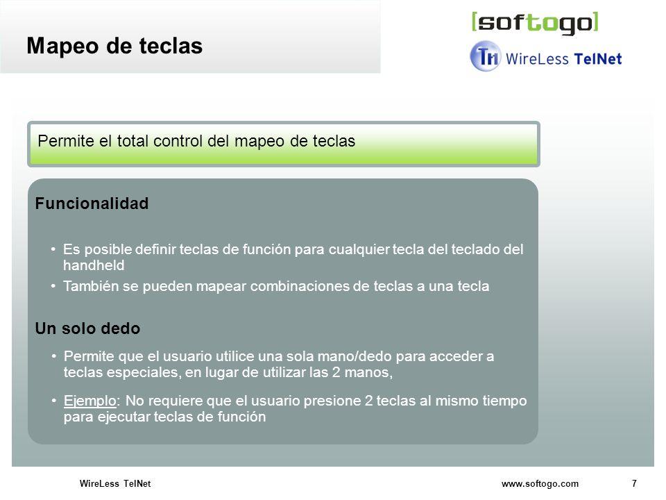 7WireLess TelNet www.softogo.com Es posible definir teclas de función para cualquier tecla del teclado del handheld También se pueden mapear combinaci