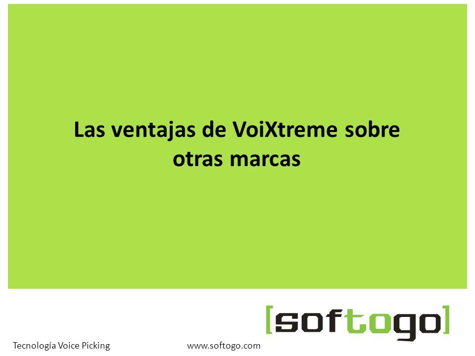 Las ventajas de VoiXtreme sobre otras marcas www.softogo.comTecnología Voice Picking