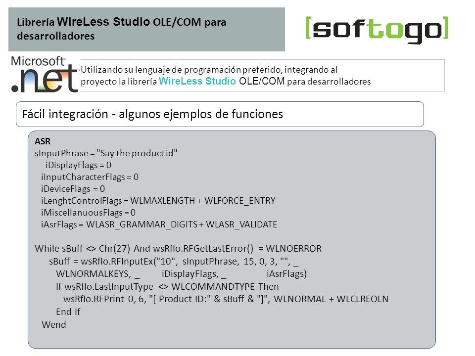 Librería WireLess Studio OLE/COM para desarrolladores Utilizando su lenguaje de programación preferido, integrando al proyecto la librería WireLess St