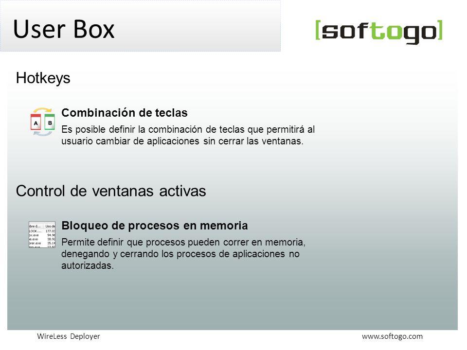 WireLess Deployer www.softogo.com User Box Combinación de teclas Es posible definir la combinación de teclas que permitirá al usuario cambiar de aplicaciones sin cerrar las ventanas.