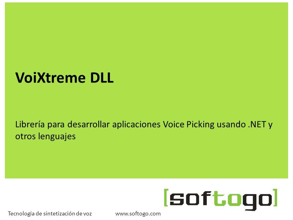 www.softogo.comTecnología de sintetización de voz VoiXtreme DLL Librería para desarrollar aplicaciones Voice Picking usando.NET y otros lenguajes