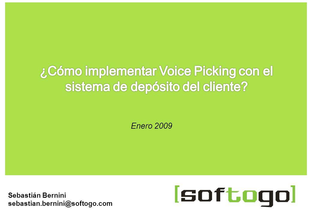 9 www.SofToGo.com Módulo Voice Picking E.R.P WMS Aplicación Voice Picking Terminal El servidor con la aplicación Voice Picking se conecta a las bases de datos del ERP o WMS La terminal se conecta al servidor de la aplicación Voice Picking
