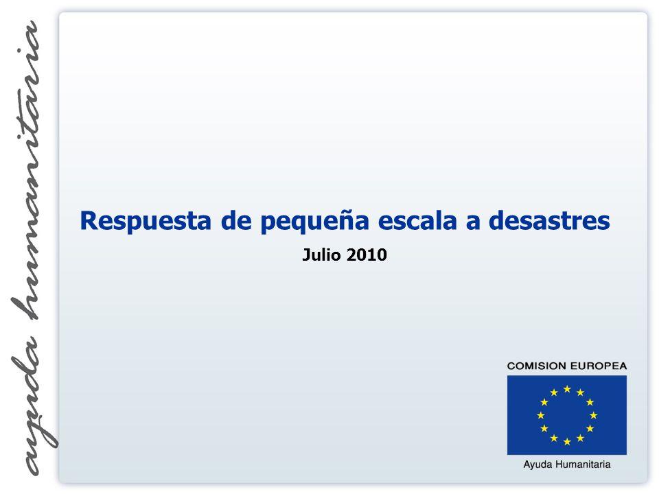 Respuesta de pequeña escala a desastres Julio 2010