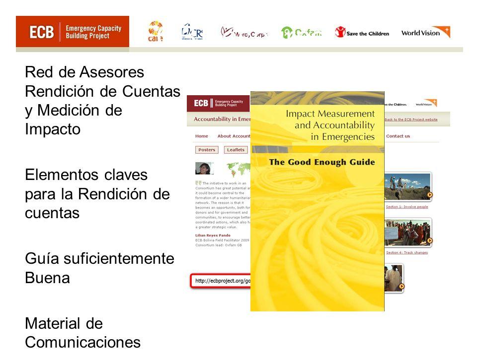 Red de Asesores Rendición de Cuentas y Medición de Impacto Elementos claves para la Rendición de cuentas Guía suficientemente Buena Material de Comuni