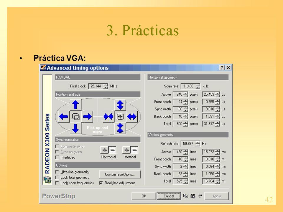 42 3. Prácticas Práctica VGA:
