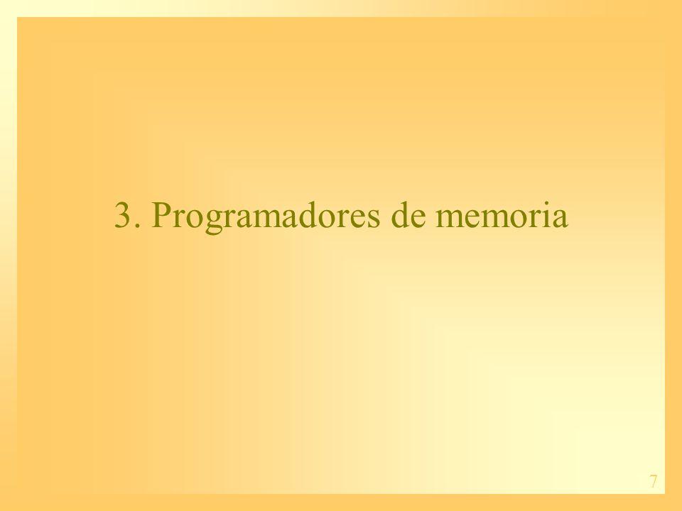 7 3. Programadores de memoria