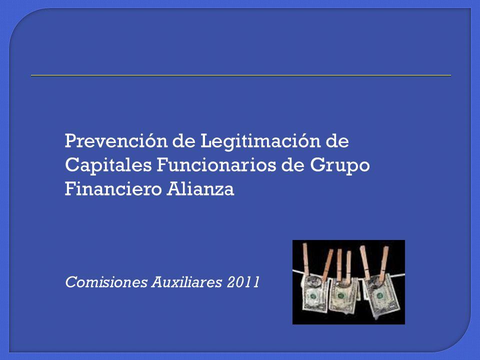 Prevención de Legitimación de Capitales Funcionarios de Grupo Financiero Alianza Comisiones Auxiliares 2011
