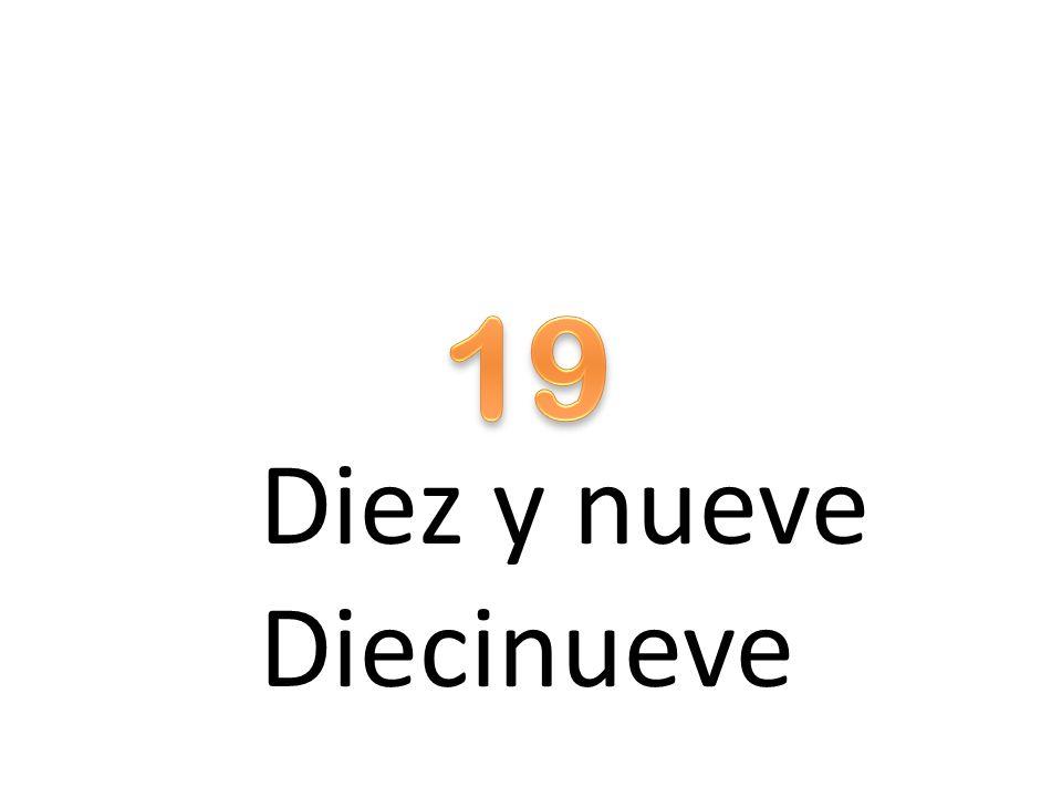 Diez y nueve Diecinueve