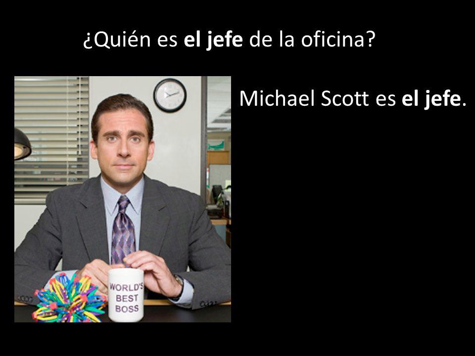 ¿Quién es el jefe de la oficina Michael Scott es el jefe.