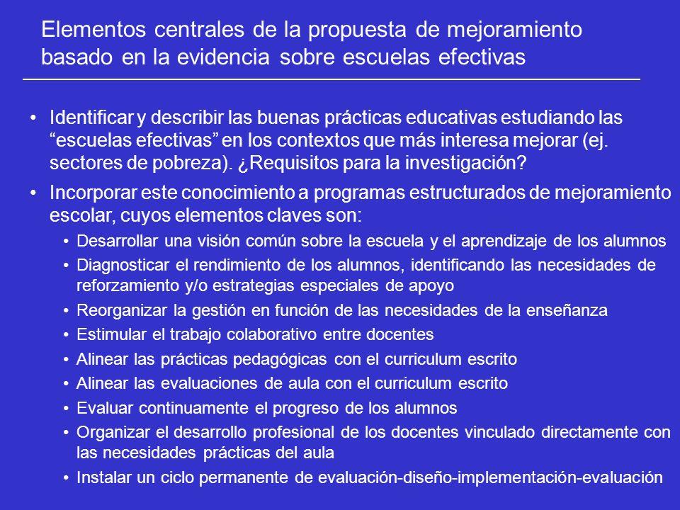 Identificar y describir las buenas prácticas educativas estudiando las escuelas efectivas en los contextos que más interesa mejorar (ej. sectores de p