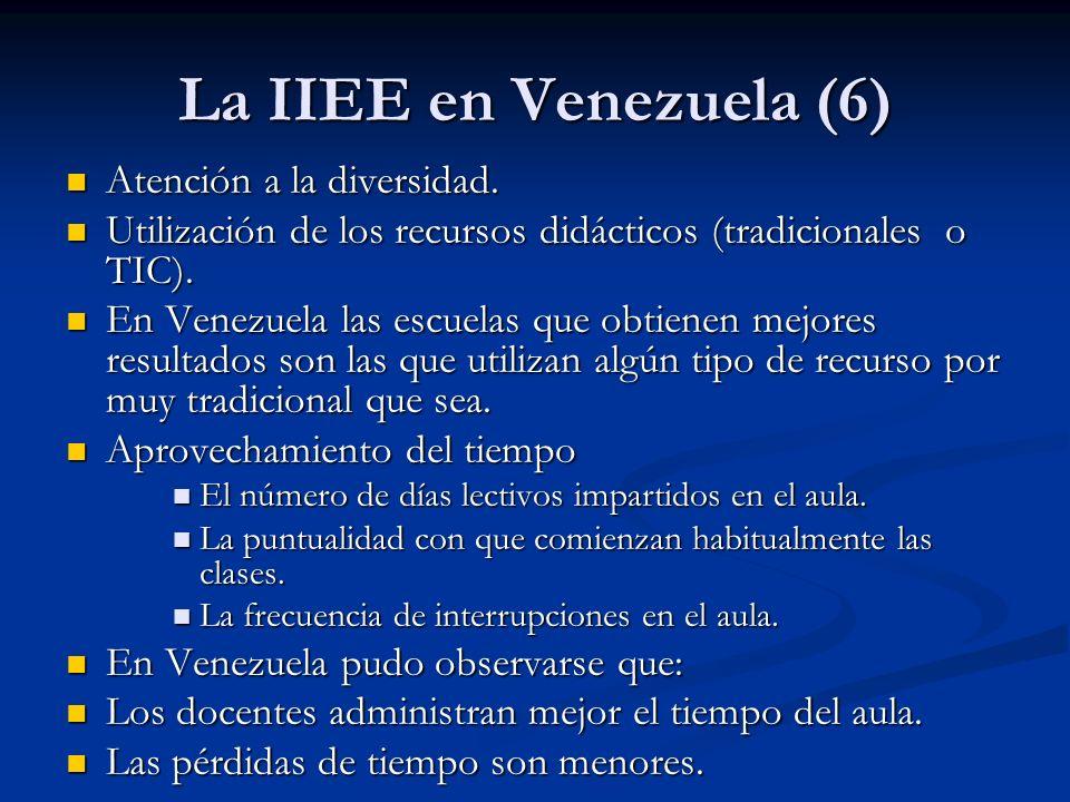 La IIEE en Venezuela (6) Atención a la diversidad. Atención a la diversidad. Utilización de los recursos didácticos (tradicionales o TIC). Utilización