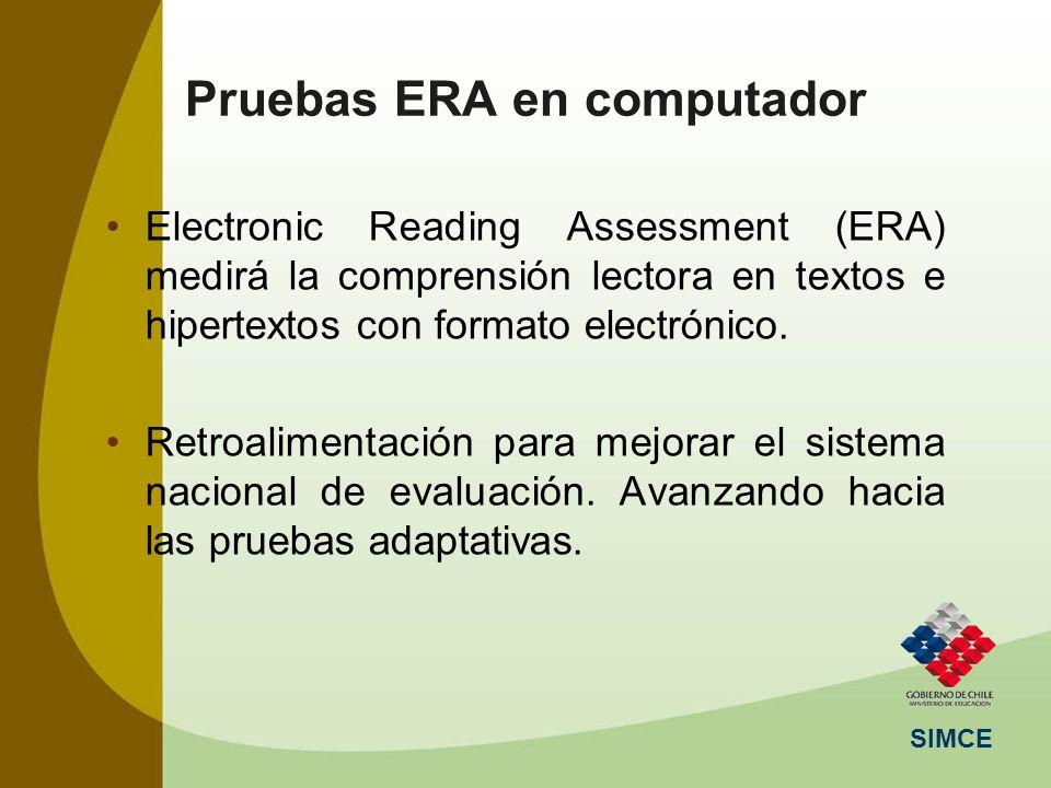 SIMCE Electronic Reading Assessment (ERA) medirá la comprensión lectora en textos e hipertextos con formato electrónico. Retroalimentación para mejora