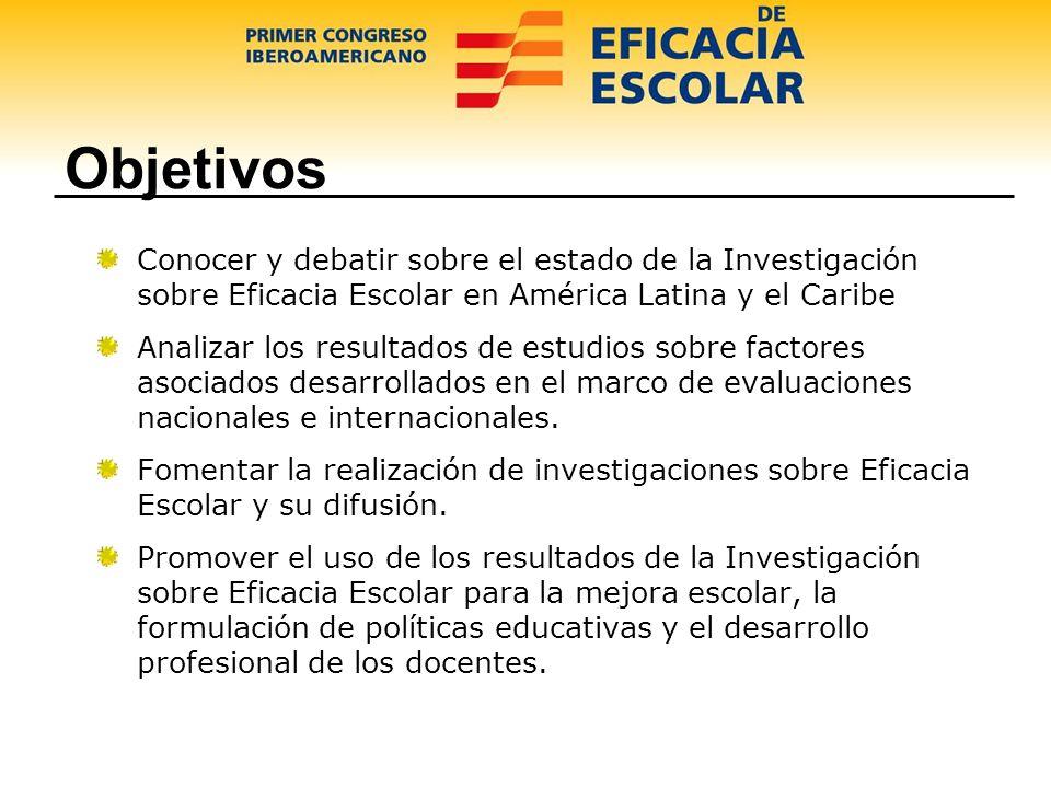 Estructura El Congreso está estructurado en tres grandes ejes: Investigaciones sobre Eficacia Escolar en América Latina y el Caribe.