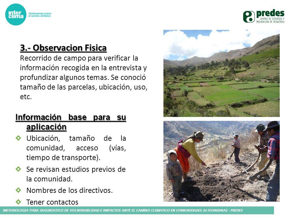 METODOLOGIA PARA DIAGNOSTICO DE VULNERABILIDAD E IMPACTOS ANTE EL CAMBIO CLIMATICO EN COMUNIDADES ALTOANDINAS - PREDES Información base para su aplica
