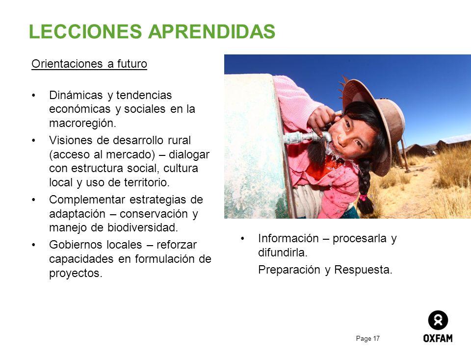 Page 17 LECCIONES APRENDIDAS Orientaciones a futuro Dinámicas y tendencias económicas y sociales en la macroregión. Visiones de desarrollo rural (acce