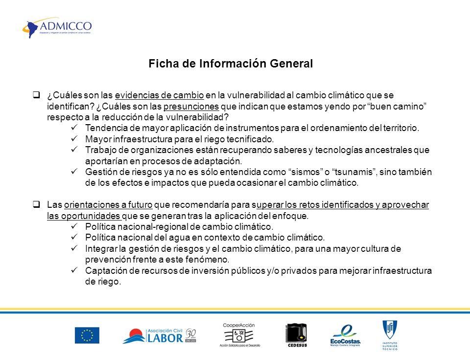 Ficha de Información General ¿Cuáles son las evidencias de cambio en la vulnerabilidad al cambio climático que se identifican.