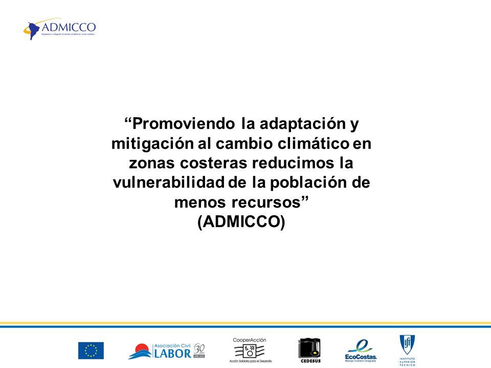 Promoviendo la adaptación y mitigación al cambio climático en zonas costeras reducimos la vulnerabilidad de la población de menos recursos (ADMICCO)