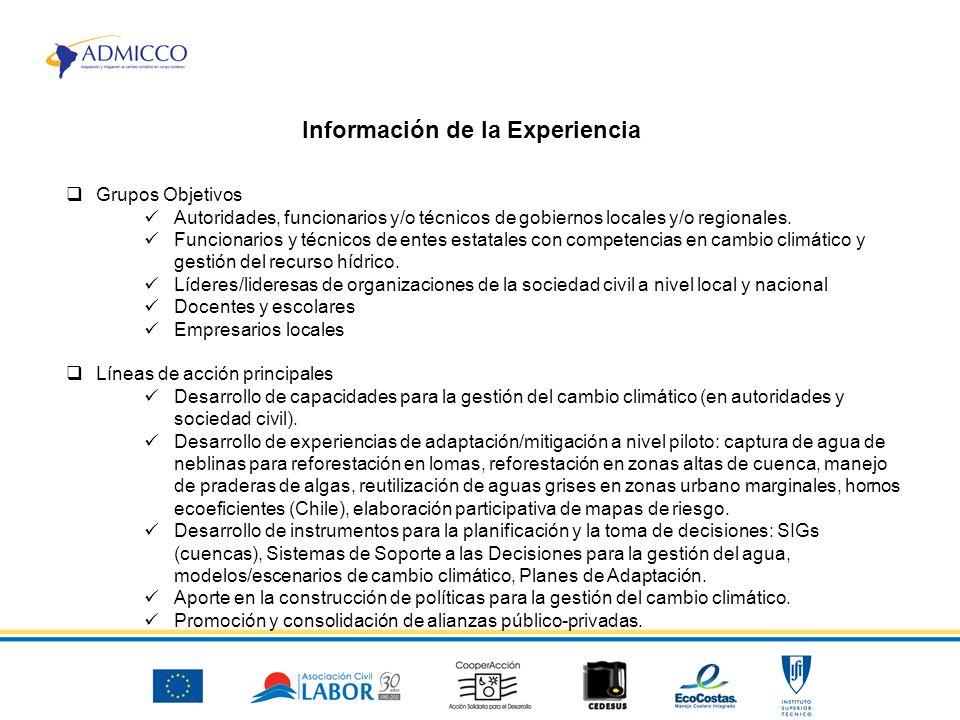 Grupos Objetivos Autoridades, funcionarios y/o técnicos de gobiernos locales y/o regionales.