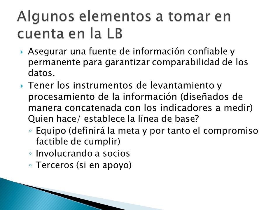 Asegurar una fuente de información confiable y permanente para garantizar comparabilidad de los datos.