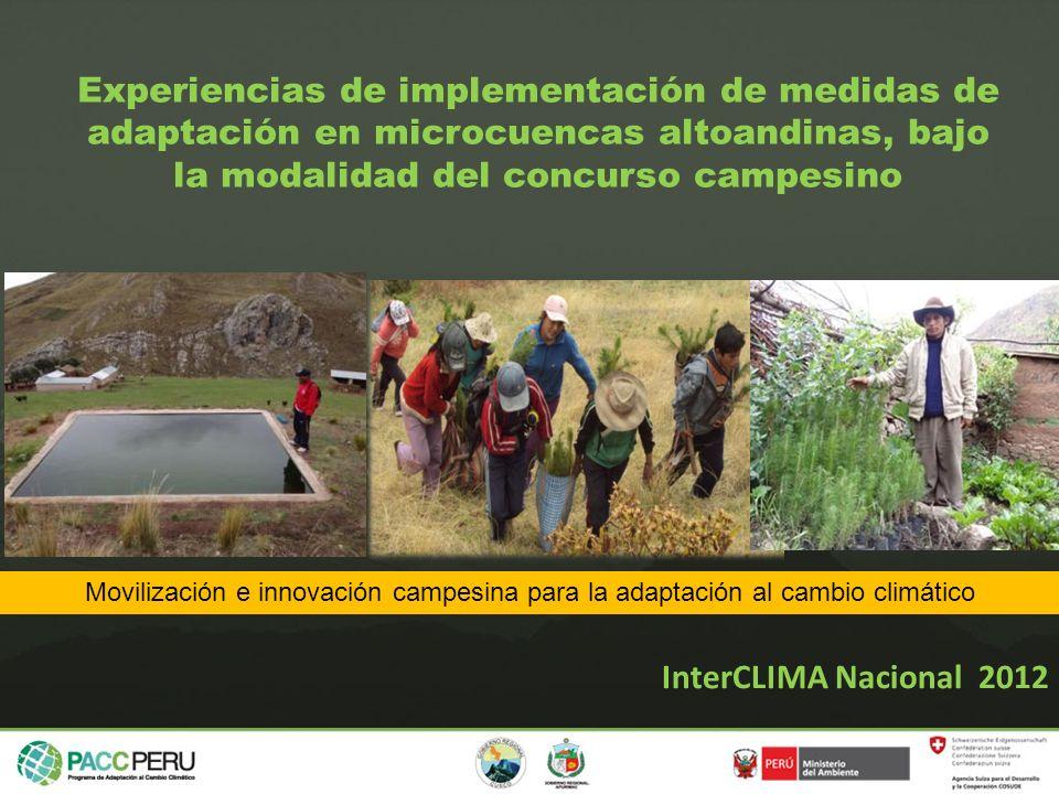 Movilización e innovación campesina para la adaptación al cambio climático Experiencias de implementación de medidas de adaptación en microcuencas alt