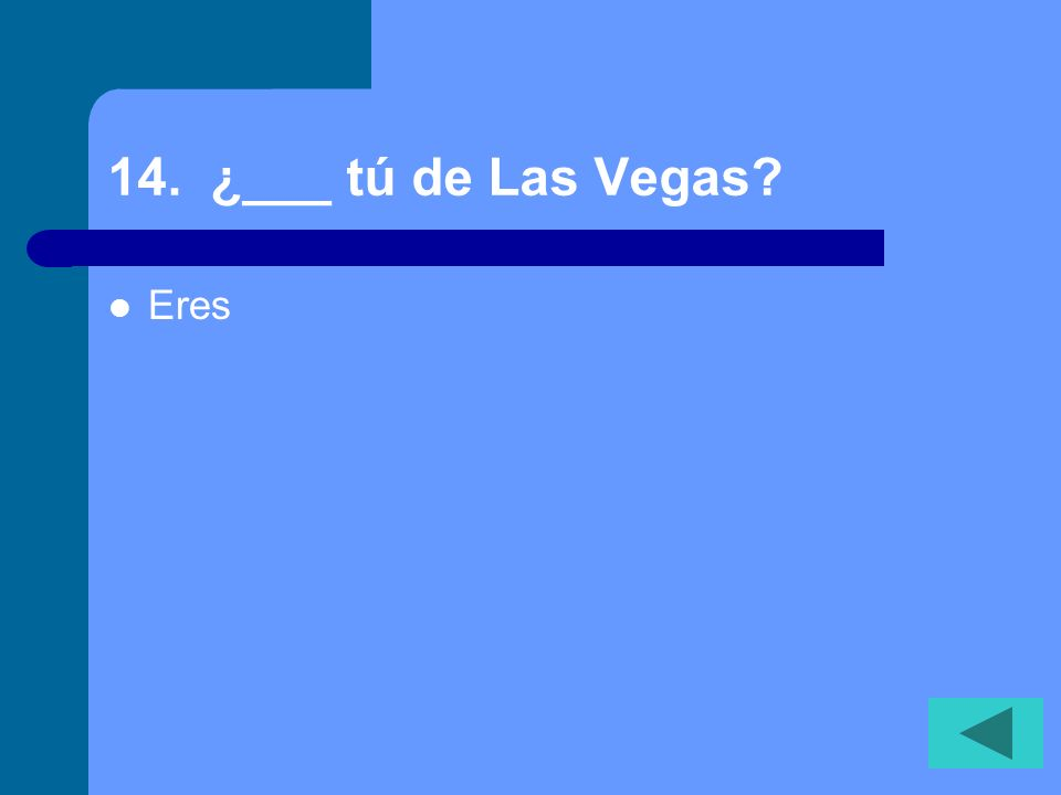 13. ¿____ Ud. americano Es