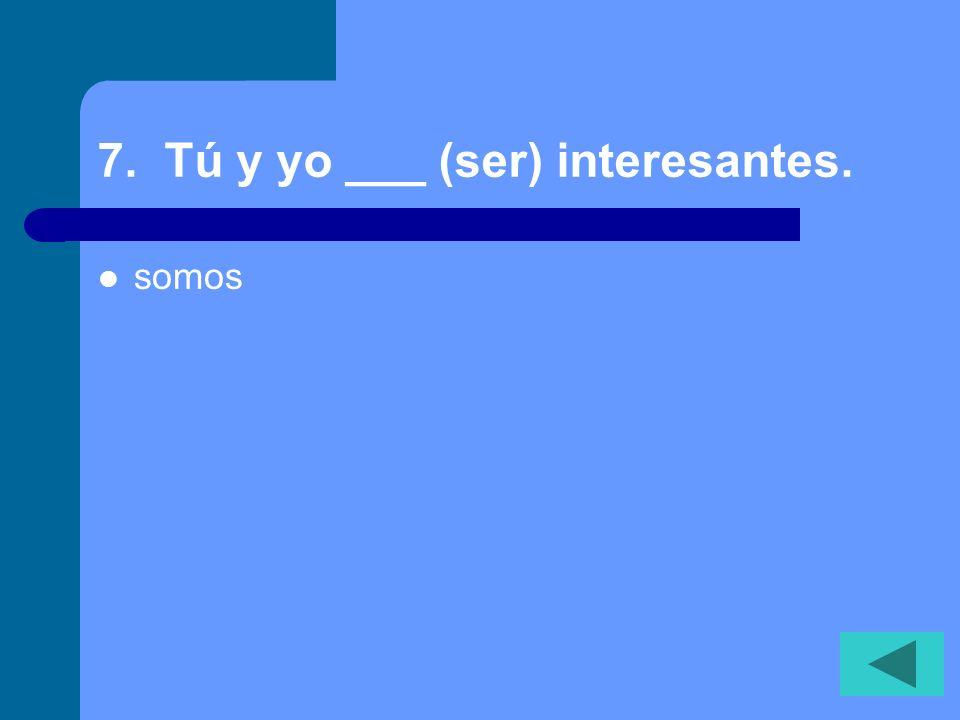 6. Me gusta __ comida mexicana. (I like mexican food.) la