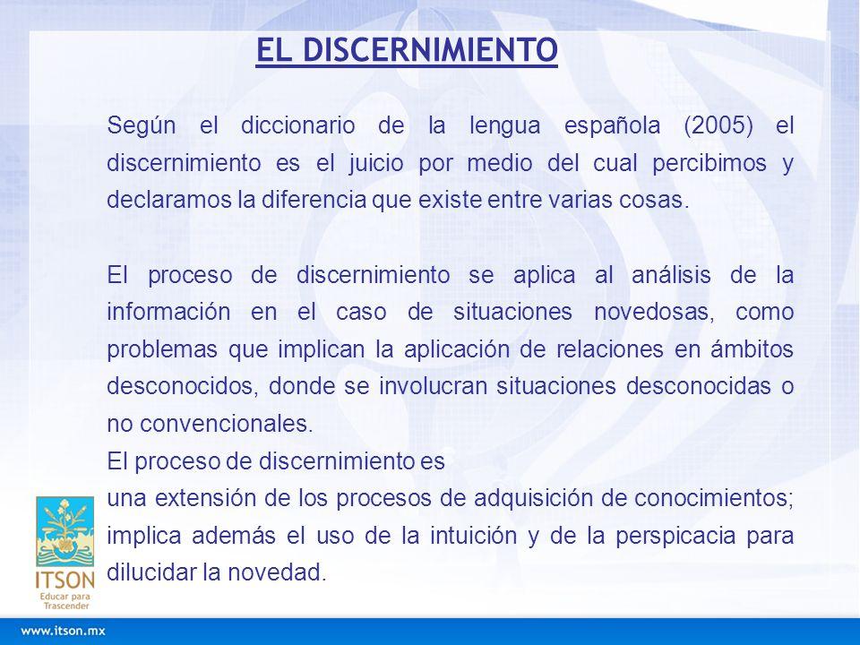 Según el diccionario de la lengua española (2005) el discernimiento es el juicio por medio del cual percibimos y declaramos la diferencia que existe e