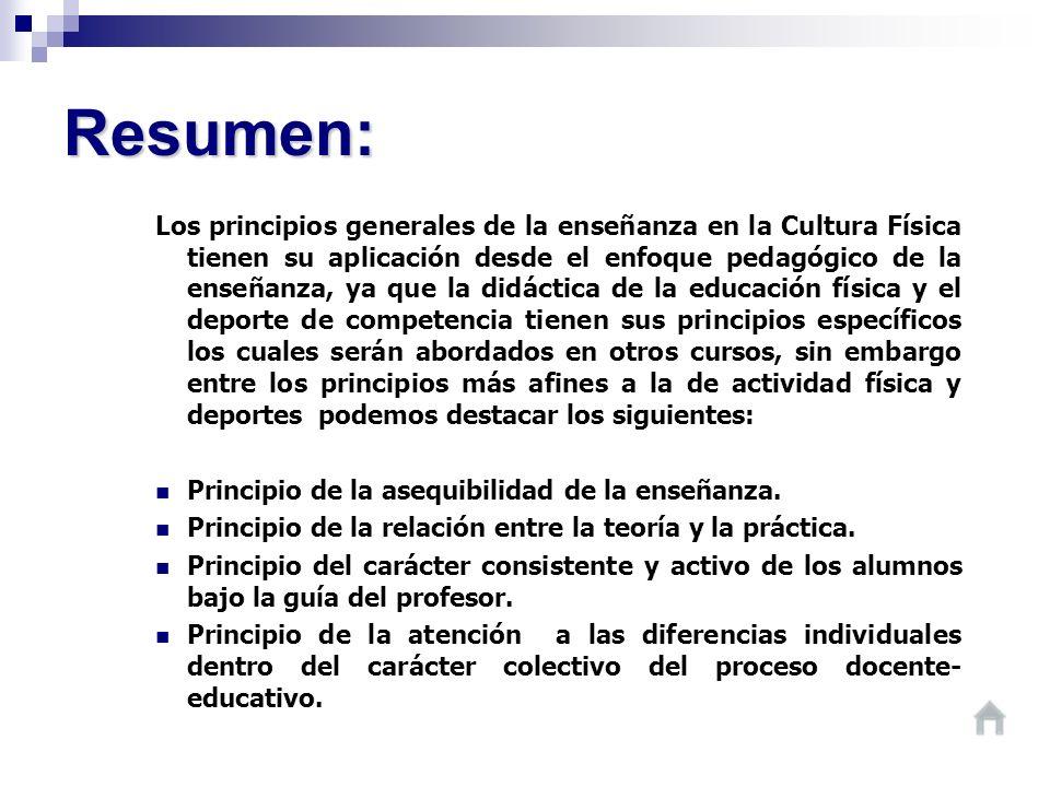 Resumen: Los principios generales de la enseñanza en la Cultura Física tienen su aplicación desde el enfoque pedagógico de la enseñanza, ya que la did