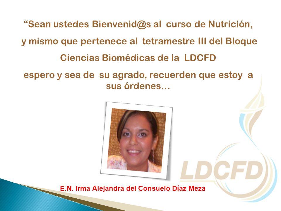 Sean ustedes Bienvenid@s al curso de Nutrición, y mismo que pertenece al tetramestre III del Bloque Ciencias Biomédicas de la LDCFD espero y sea de su