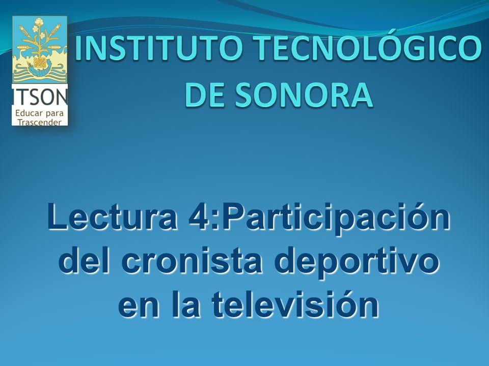 Lectura 4:Participación del cronista deportivo en la televisión