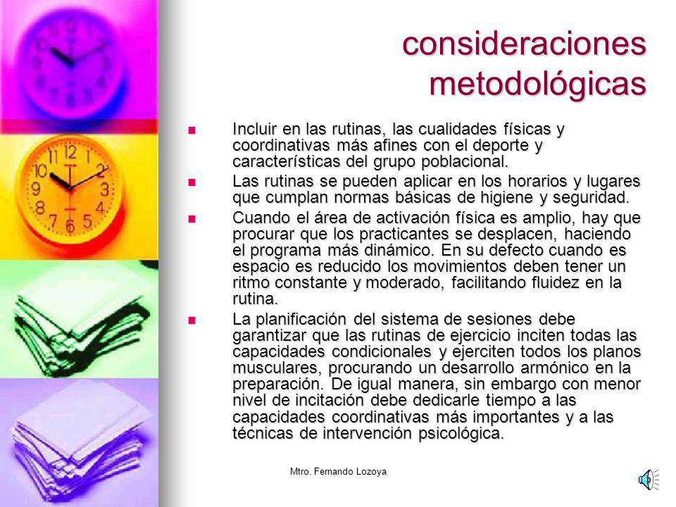 Mtro. Fernando Lozoya Consideraciones metodológicas para la aplicaciones de sesiones de activación física Curso: Pedagogía del Deporte Prender sonido