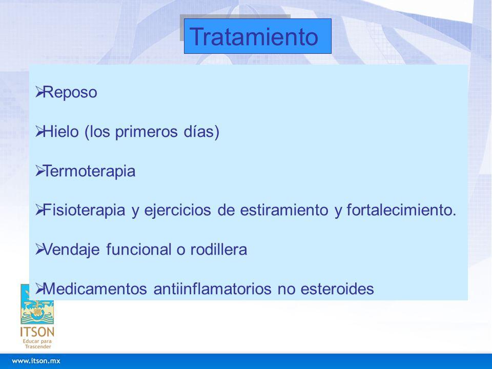 Tratamiento Reposo Hielo (los primeros días) Termoterapia Fisioterapia y ejercicios de estiramiento y fortalecimiento. Vendaje funcional o rodillera M