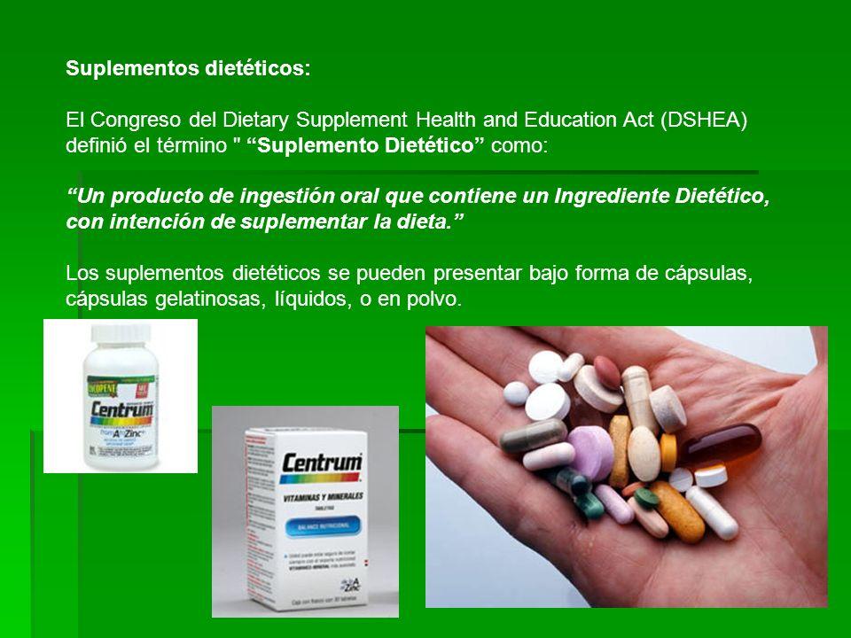 Suplementos dietéticos: El Congreso del Dietary Supplement Health and Education Act (DSHEA) definió el término