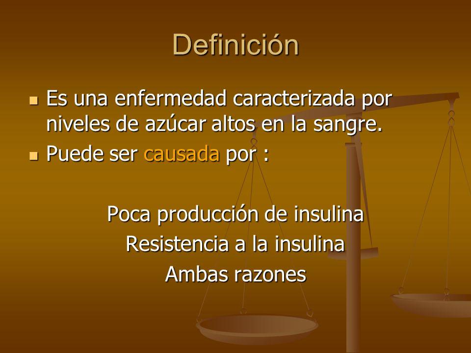 Definición Es una enfermedad caracterizada por niveles de azúcar altos en la sangre. Es una enfermedad caracterizada por niveles de azúcar altos en la