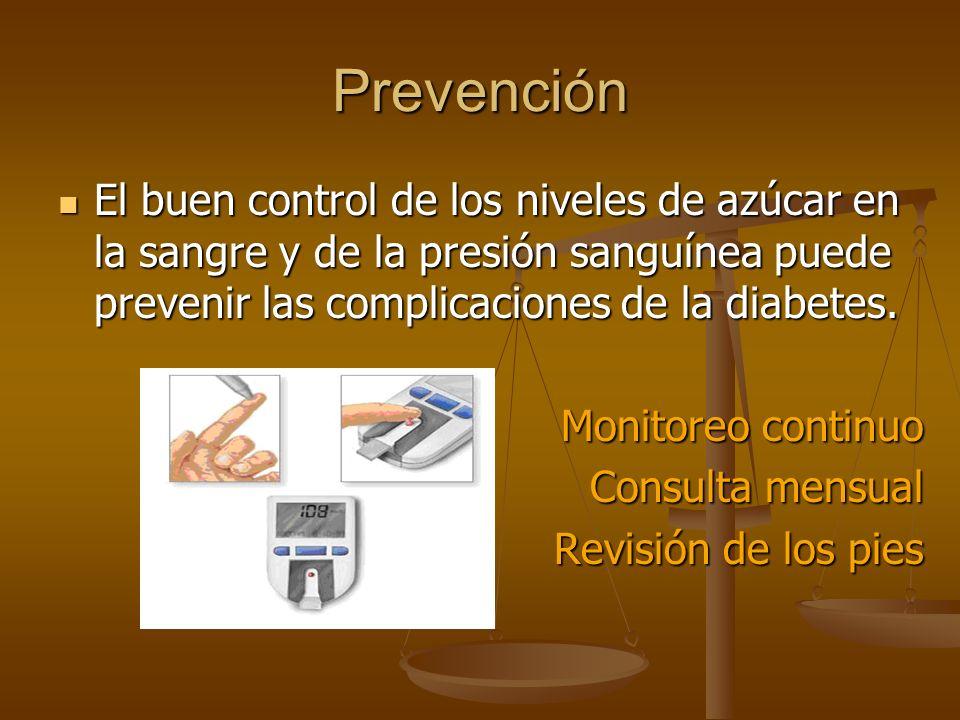 Prevención El buen control de los niveles de azúcar en la sangre y de la presión sanguínea puede prevenir las complicaciones de la diabetes. El buen c