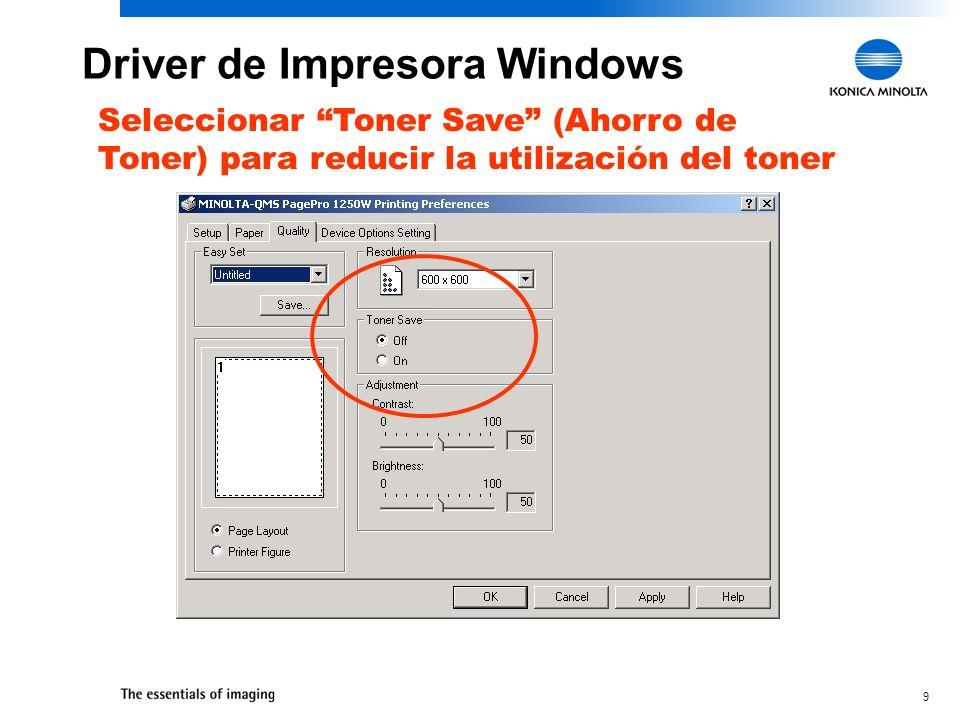 9 Seleccionar Toner Save (Ahorro de Toner) para reducir la utilización del toner Driver de Impresora Windows