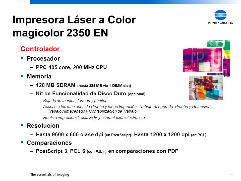 16 Procesador –PPC 405 core, 200 MHz CPU Memoria –128 MB SDRAM (hasta 384 MB vía 1 DIMM slot) –Kit de Funcionalidad de Disco Duro (opcional) Bajado de
