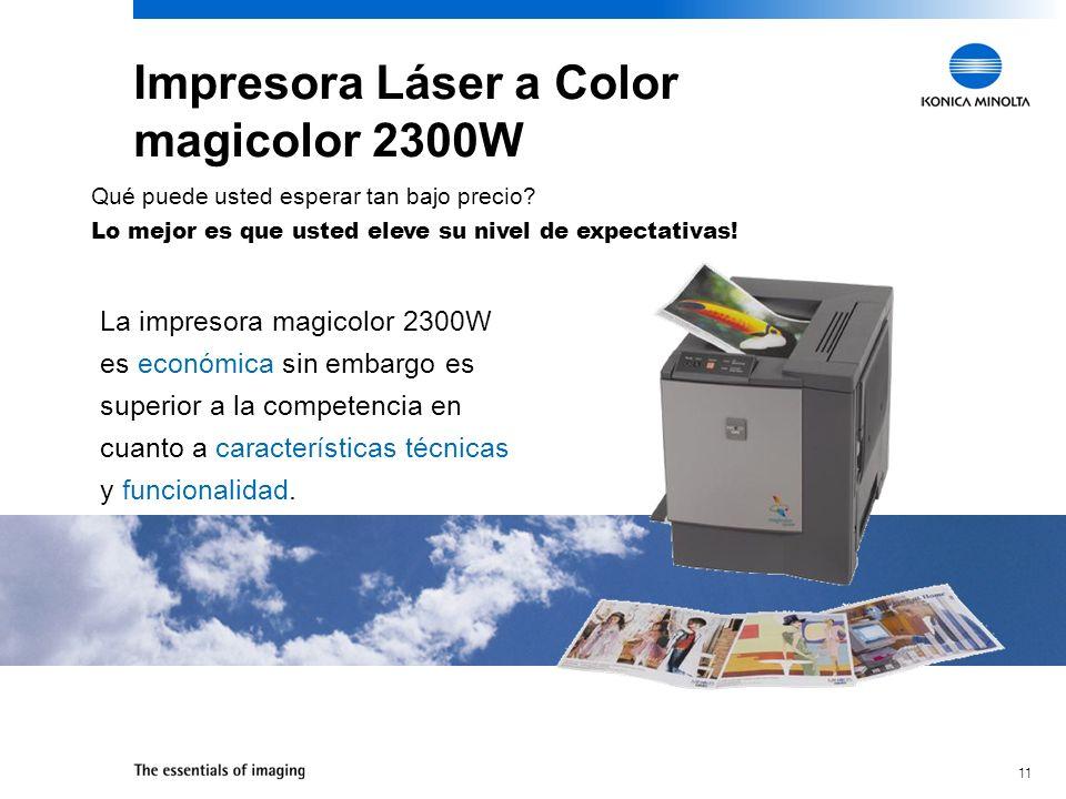 11 Impresora Láser a Color magicolor 2300W Qué puede usted esperar tan bajo precio.