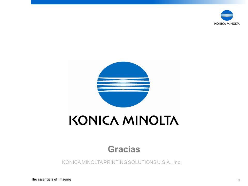 15 Gracias KONICA MINOLTA PRINTING SOLUTIONS U.S.A., Inc.