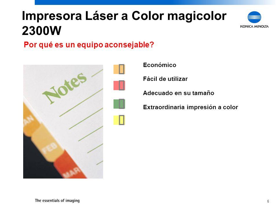 6 Económico Fácil de utilizar Adecuado en su tamaño Extraordinaria impresión a color Por qué es un equipo aconsejable.