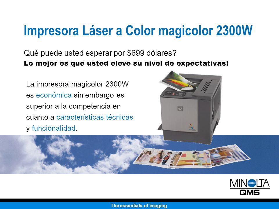 The essentials of imaging Con el papel instalado, la HP aumenta su footprint considerablemente Tamaño Desktop Más compacta que la HP La impresora HP 2500 tiene un 23% de mayor tamaño que la magicolor 2300W HP 2500 magicolor 2300W La bandeja debe estar abierta para impresión.