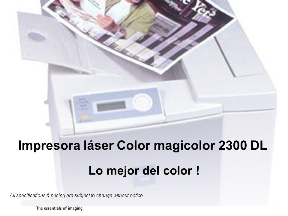 12 magicolor 2300 DL Color Laser Printer V/s la magicolor 2200DL magicolor 2200 DeskLaser magicolor 2300 DL *Manufacturers estimated street price.