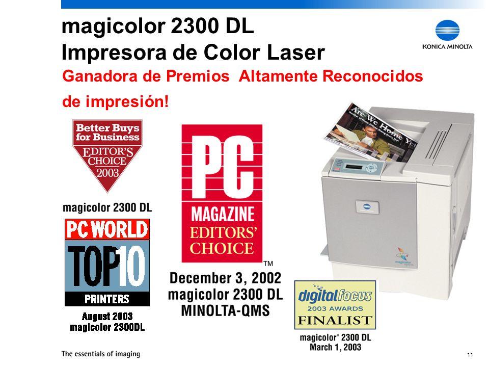 11 magicolor 2300 DL Impresora de Color Laser Ganadora de Premios Altamente Reconocidos de impresión!